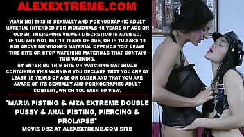 maria fisting and aiza extreme double pussy kuttywap and anal fisting piercing and prolapse